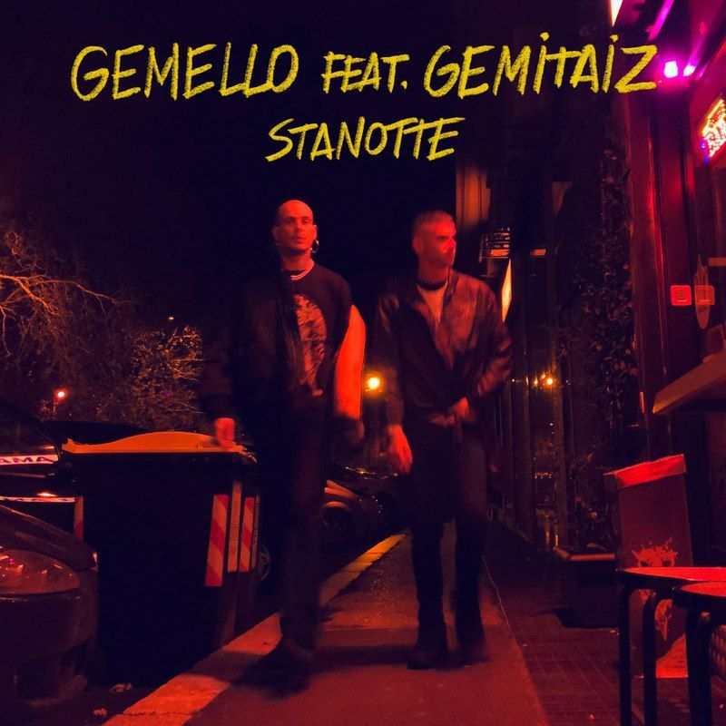 Stanotte – Gemello ft. Gemitaiz