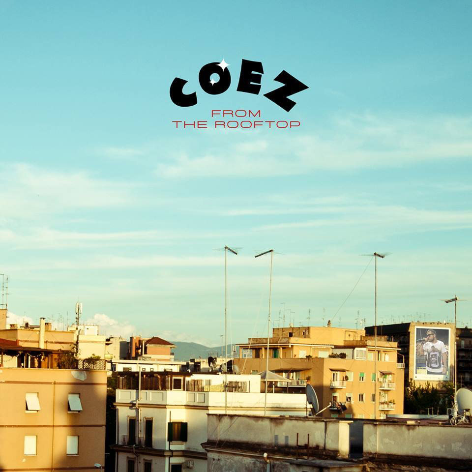 Coez  From the Rooftop