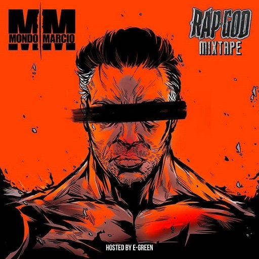 Mondo Marcio Rap God Mixtape